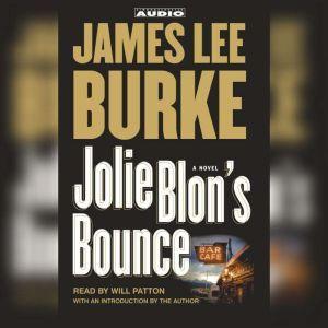 Jolie Blon's Bounce, James Lee Burke