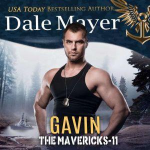 Gavin: Book 11: The Mavericks, Dale Mayer
