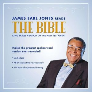 James Earl Jones Reads the Bible The King James Version of the New Testament, Topics Media Group