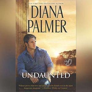 Undaunted, Diana Palmer