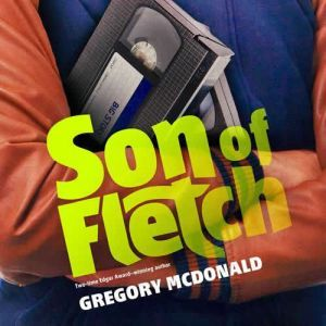 Son of Fletch, Gregory Mcdonald