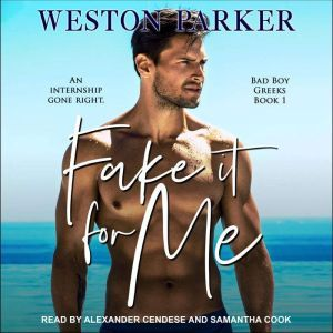 Fake It For Me, Weston Parker