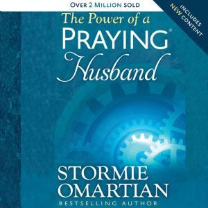 The Power of a Praying Husband, Stormie Omartian