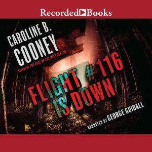 Flight #116 is Down, Caroline B. Cooney
