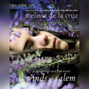 Winds of Salem: A Witches of East End Novel, Melissa de la Cruz