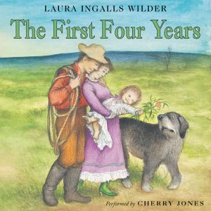 The First Four Years, Laura Ingalls Wilder