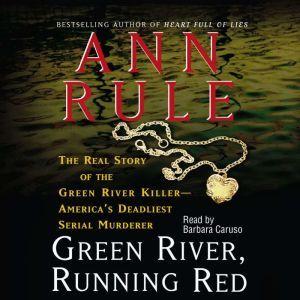 Green River, Running Red, Ann Rule