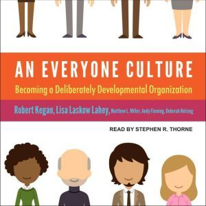 An Everyone Culture: Becoming a Deliberately Developmental Organization, Andy Fleming