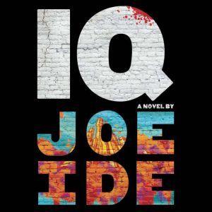 IQ, Joe Ide