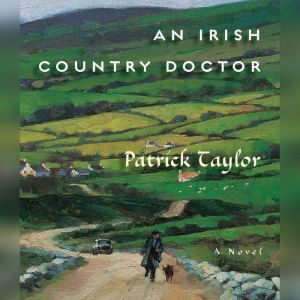 An Irish Country Doctor, Patrick Taylor