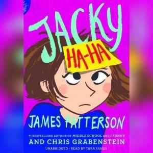 Jacky Ha-Ha, James Patterson