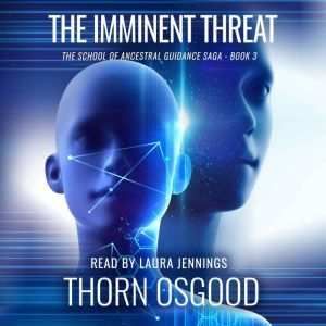 The Imminent Threat, Thorn Osgood