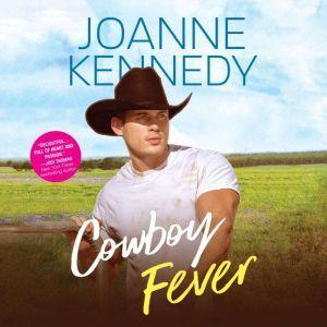 Cowboy Fever, Joanne Kennedy