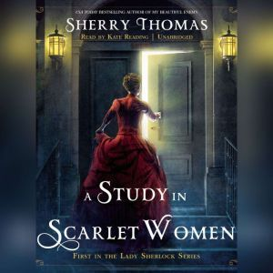 A Study in Scarlet Women, Sherry Thomas