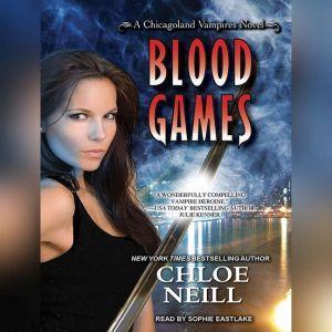 Blood Games, Chloe Neill