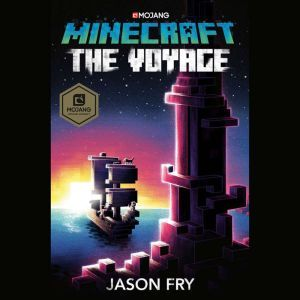 Minecraft: The Voyage, Jason Fry