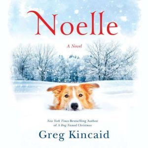 Noelle, Greg Kincaid