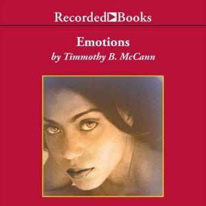 Emotions, Timmothy McCann