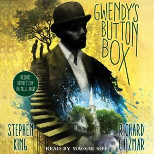 "Gwendy's Button Box Includes bonus story ""The Music Room"", Stephen King"