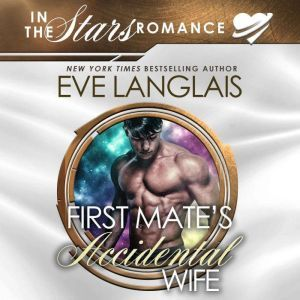 First Mate's Accidental Wife, Eve Langlais