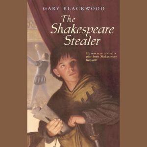 The Shakespeare Stealer, Gary Blackwood