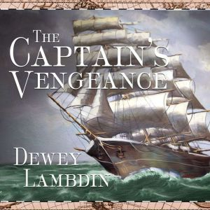 The Captain's Vengeance, Dewey Lambdin