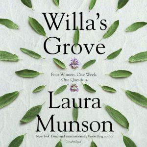 Willa's Grove, Laura Munson