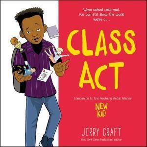 Class Act, Jerry Craft