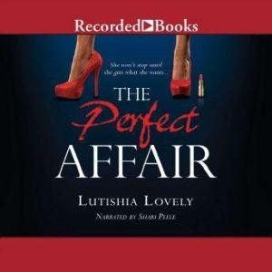 The Perfect Affair, Lutishia Lovely