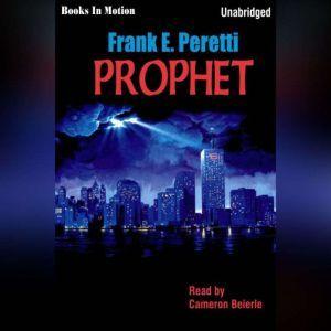 Prophet, Frank Peretti