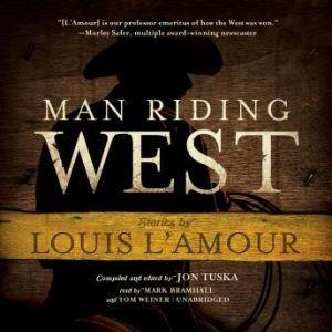 Man Riding West, Louis LAmour