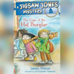 The Case of the Hat Burglar, James Preller