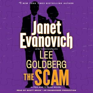 The Scam: A Fox and O'Hare Novel, Janet Evanovich