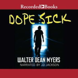 Dope Sick, Walter Dean Myers