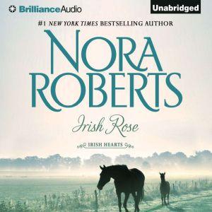 Irish Rose, Nora Roberts