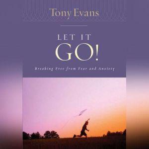 Let it Go, Tony Evans