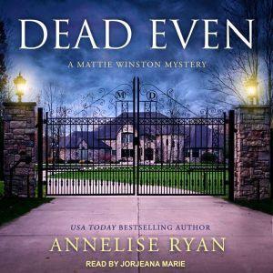 Dead Even, Annelise Ryan