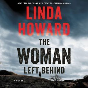 The Woman Left Behind, Linda Howard