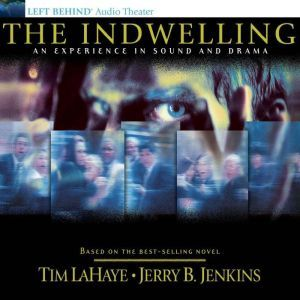 The Indwelling: The Beast Takes Possession, Tim LaHaye
