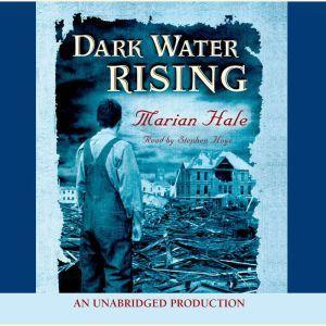 Dark Water Rising, Marian Hale