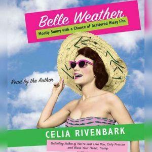 Belle Weather, Celia Rivenbark