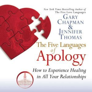 The Five Languages of Apology, Gary Chapman