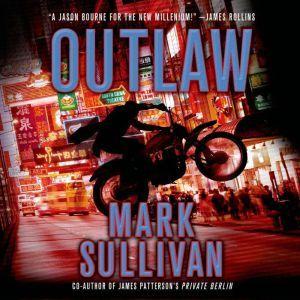 Outlaw: A Robin Monarch Novel, Mark Sullivan