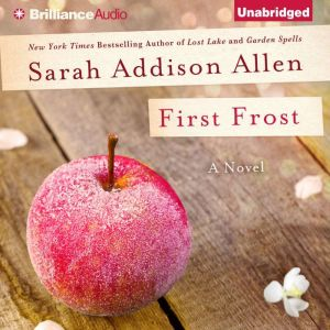 First Frost, Sarah Addison Allen