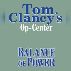 Tom Clancy's Op-Center #5: Balance of Power, Tom Clancy