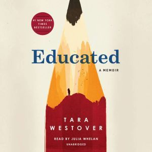 Educated A Memoir, Tara Westover