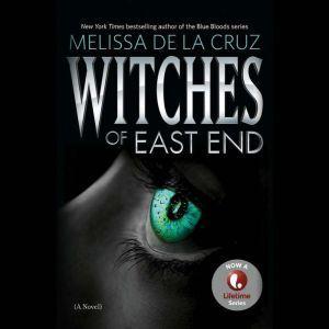 Witches of East End, Melissa de la Cruz