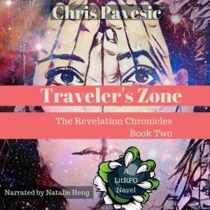 Traveler's Zone: A LitRPG Novel, Chris Pavesic
