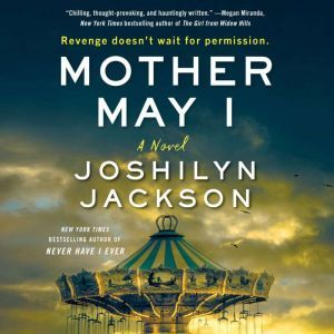 Mother May I: A Novel, Joshilyn Jackson