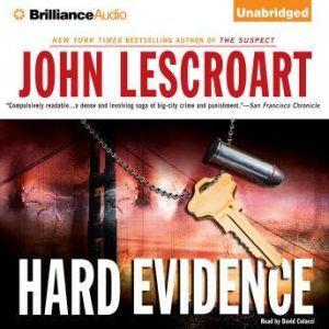 Hard Evidence, John Lescroart